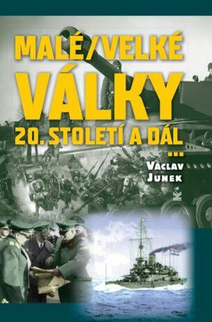 Malé / velké války - Václav Junek