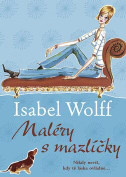 Maléry s mazlíčky - Isabel Wolff