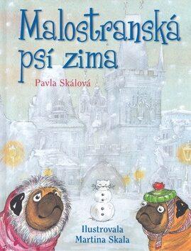 Malostranská psí zima - Pavla Skála