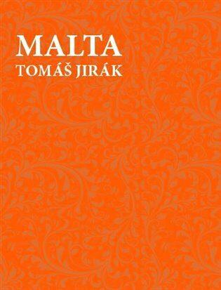 Malta - Tomáš Jirák