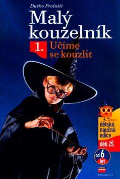 Malý kouzelník 1. - Duško Prolušić; Dobroslav Bob Živkovič