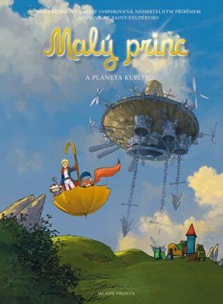 Malý princ a Planeta kublixů - Antoine de Saint-Exupéry