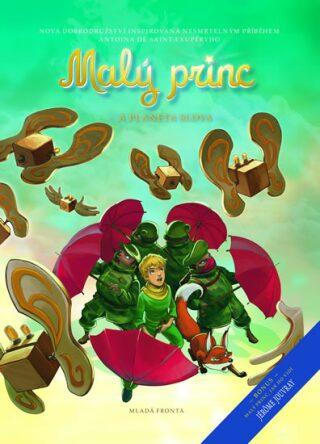 Malý princ a planeta Slova - Antoine de Saint-Exupéry