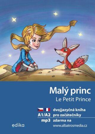 Malý princ Le Petit Prince - Antoine de Saint-Exupéry, Miroslava Ševčíková