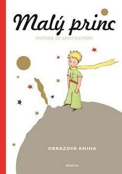 Malý princ - Malá obrazová kniha - Antoine de Saint-Exupéry