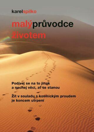 Malý průvodce životem - Karel Spilko