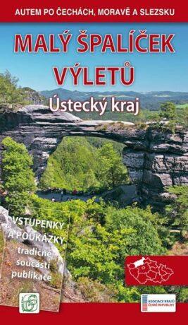 Malý špalíček výletů - Ústecký kraj - Autem po Čechách, Moravě a Slezsku - Vladimír Soukup, Petr David st.