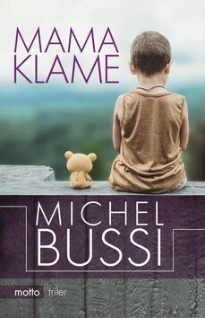 Mama klame - Michel Bussi