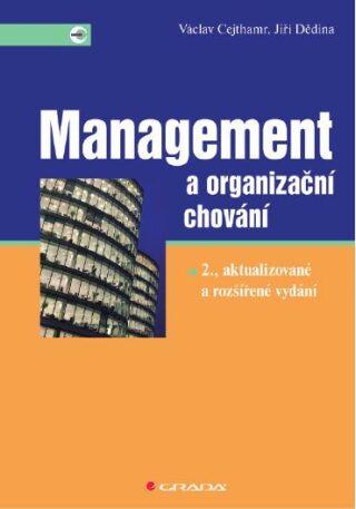 Management a organizační chování - Jiří Dědina, Václav Cejthamr