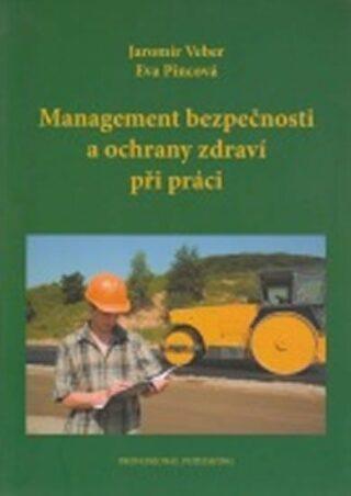 Management bezpečnosti a ochrany zdraví při práci - Pincová Eva