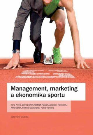 Management, marketing a ekonomika sportu - Kolektiv