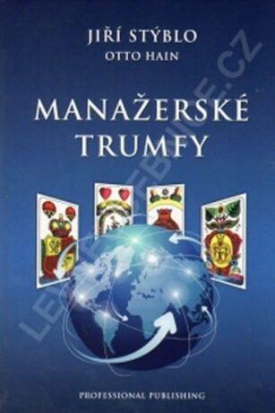 Manažerské trumfy - Jiří Stýblo, Hain Otto