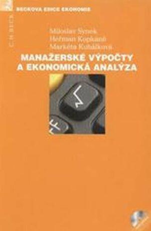 Manažerské výpočty a ekonomická analýza (+ CD) - Kolektiv
