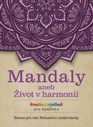 Mandaly aneb Život v harmonii - neuveden