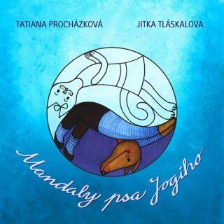 Mandaly psa Jogiho - Procházková Tatiana