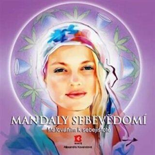Mandaly sebevědomí - Alexandra Kovandová