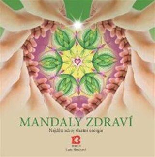 Mandaly zdraví - Lucie Hrochová