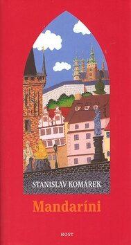Mandaríni - Stanislav Komárek