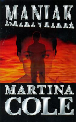 Maniak - Martina Cole
