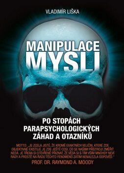 Manipulace mysli - Vladimír Liška