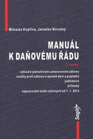 Manuál k daňovému řádu 2013 - Jaroslav Novotný, Miloslav Kopřiva