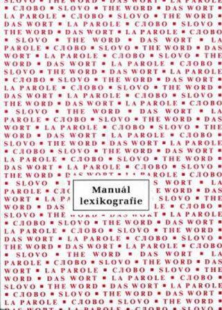 Manuál lexikografie - kolektiv autorů