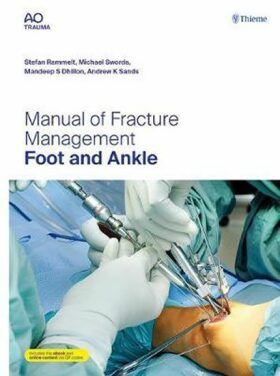 Manual of Fracture Management - Foot and Ankle - Rammelt Stefan