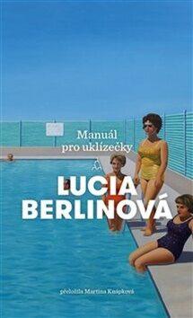Manuál pro uklízečky - Lucia Berlinová