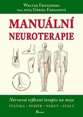 Manuální neuroterapie - Walter Froneberg