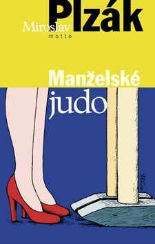 Manželské judo - Miroslav Plzák
