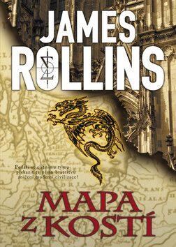 Mapa z kostí - James Rollins