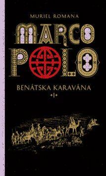 Marco Polo I. - Muriel Romana