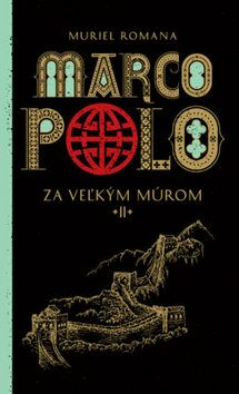 Marco Polo II. - Muriel Romana