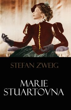 Marie Stuartovna - Stefan Zweig