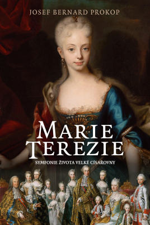 Marie Terezie - Josef Bernard Prokop - e-kniha