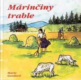 Márinčiny trable - Marie Gazdová