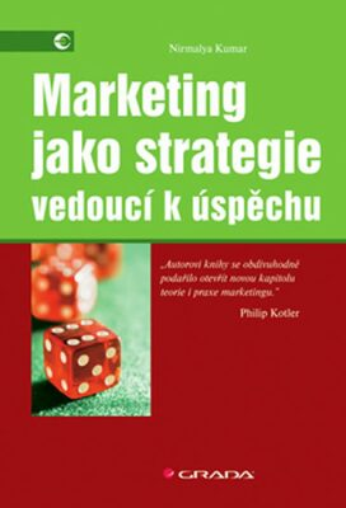 Marketing jako strategie - Kumar Nirmalya