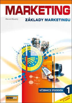 Marketing - Základy marketingu 1. díl - Marek Moudrý