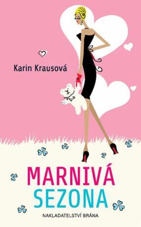 Marnivá sezona - Karin Krausová