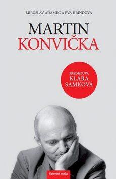 Martin Konvička - Miroslav Adamec, Eva Hrindová