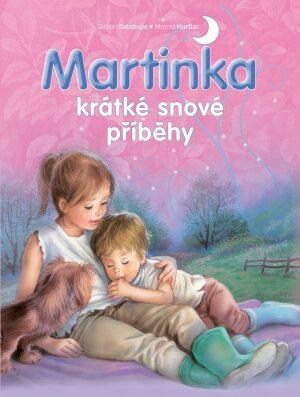 Martinka - krátké snové příběhy - Gilbert Delahaye,Marcel Marlier,