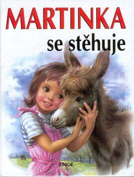 Martinka se stěhuje - Marcela Bayerová