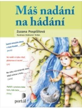 Máš nadání na hádání - Zuzana Pospíšilová