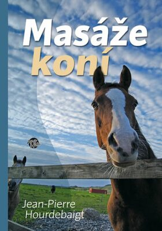 Masáže koní - Jean-Pierre Hourdebaigt