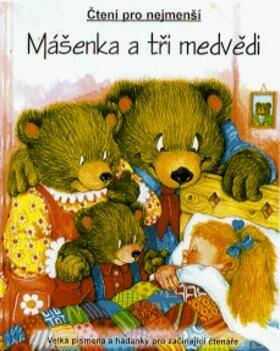 Mášenka a tři medvědi -
