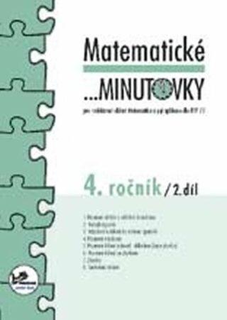 Matematické minutovky pro 4. ročník/ 2. díl - 4. ročník - Josef Molnár, Hana Mikulenková
