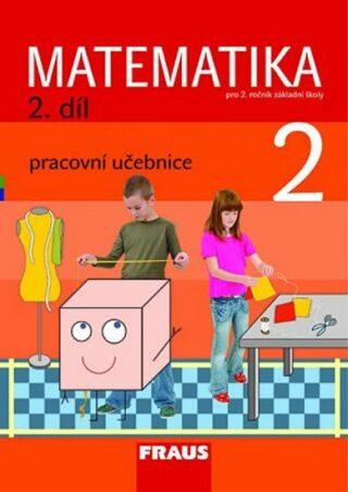 Matematika 2/2 pro ZŠ - učebnice - Kolektiv