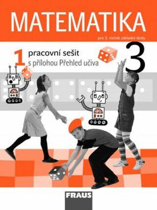 Matematika 3/1 pro ZŠ - pracovní sešit - Kolektiv