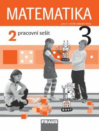 Matematika 3/2 pro ZŠ - pracovní sešit - Kolektiv