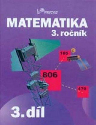 Matematika 3. ročník - 3.díl - Josef Molnár, Hana Mikulenková